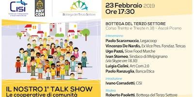"""Il nostro primo talk show """"Le cooperative di comunità"""""""