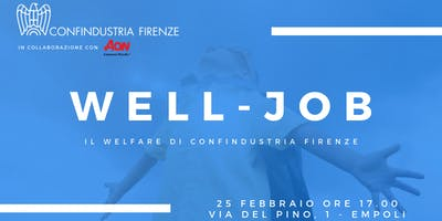 WELL JOB - Il Welfare di Confindustria Firenze