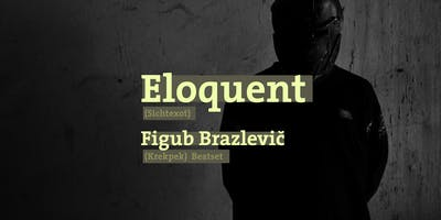 Eloquent • Figub Brazlevič • Münster • Hot Jazz Club