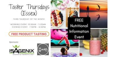 TASTER THURSDAYS (ESSEX) Your 100% Natural Nutritional Food Tasting Event