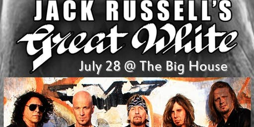 Jack Russell's Great White @ The Big House Nightclub