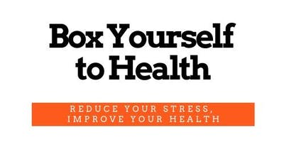 Box Yourself to Health
