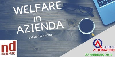 Welfare in azienda: Smartworking