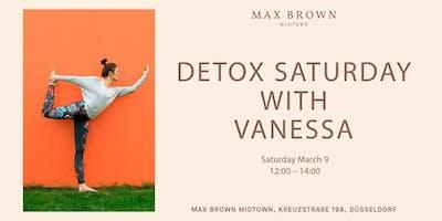 Max Brown Detox Saturday