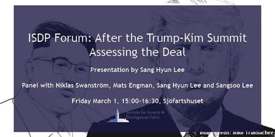 ISDP Forum: After the Trump-Kim Summit - Assessing the Deal