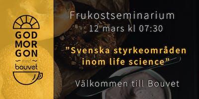Frukostseminarium: Kartläggning av svenska styrkeområden inom life science