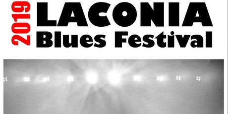 2019 Laconia Blues Festival - Outdoor Music Festival tickets