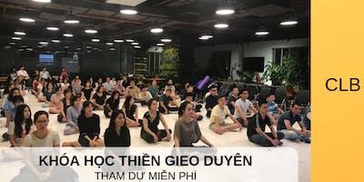 Khóa học Thiền Gieo Duyên 12 buổi - CLB Thân Tâm