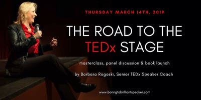 The Road to the TEDx Stage; Masterclass, TEDx Panel and Book Signing