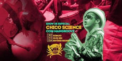 23/02 - SHOW: MANGROOVE NO ESTÚDIO BIXIGA