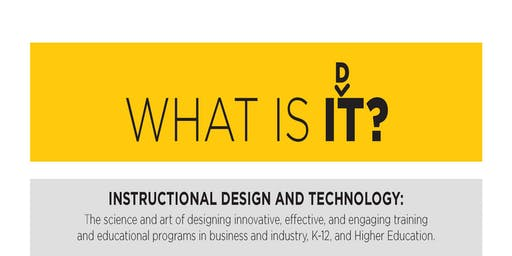 Instructional Design and Technology (IDT) Open House at UCF College of Community Innovation and Education