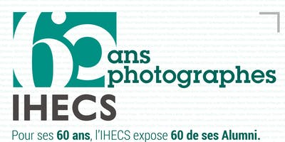 Vernissage Expo 60/60 - 60 ans, 60 photographes