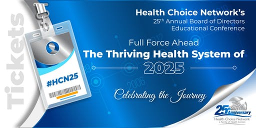 Health Choice Network's 25th Annual Board of Directors Educational Conference