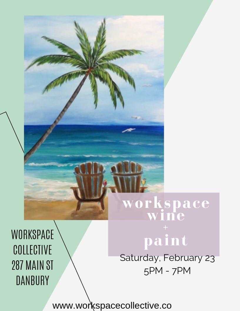 Workspace, Wine + Paint