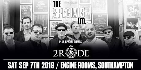 The Specials Ltd + 2Rude (Engine Rooms, Southampton) tickets