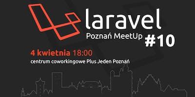 Laravel Poznań Meetup #10