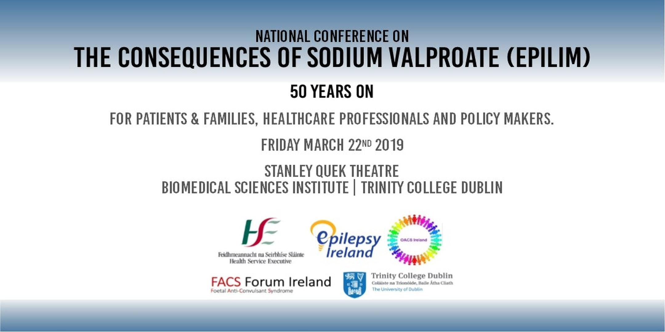 National Conference on the Consequences of Sodium Valproate (Epilim): 50 years on
