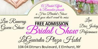 August 14th FREE Bridal Show at LaGuardia  Plaza Hotel