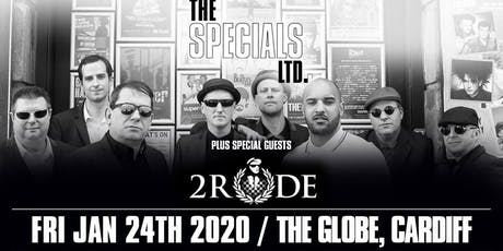 The Specials LTD + 2Rude (The Globe, Cardiff) tickets