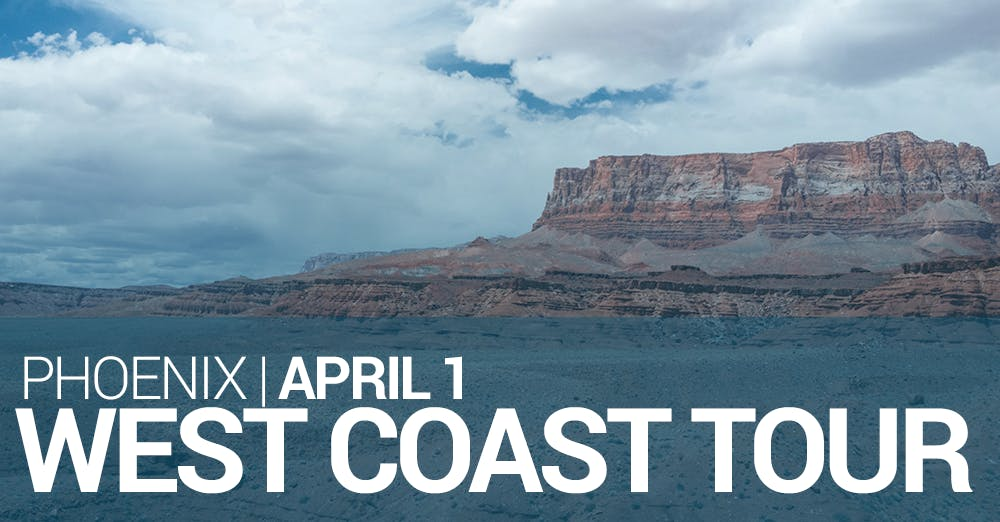 West Coast Tour – Phoenix – April 1
