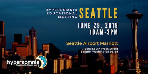 Hypersomnia Educational Meeting (Seattle)