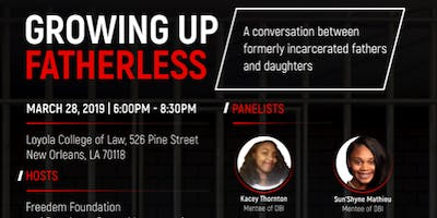 Growing up Fatherless: A conversation between formerly incarcerated fathers and daughters