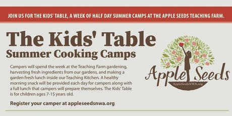 The Kids' Table: Apple Seeds Summer Cooking Camp tickets