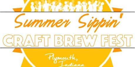 Summer Sippin' Craft Brew Fest 2019 tickets