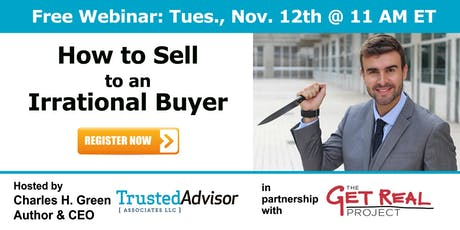 How to Sell to an Irrational Buyer - TrustMatters Series tickets