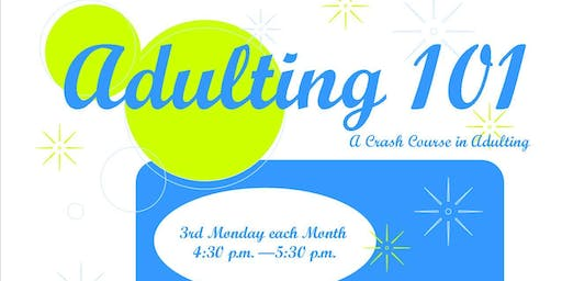 Adulting 101:  Life Skills Class at Sapulpa Public Library - 8 Class Series - 2019