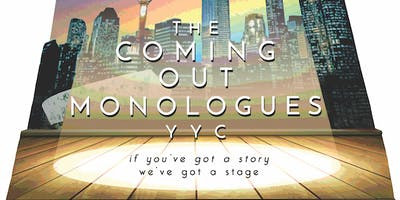 Coming Out Monologues YYC