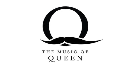 Q The Music of Queen tickets