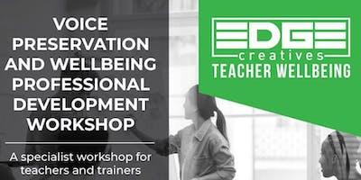 Teacher Voice & Wellbeing Workshop