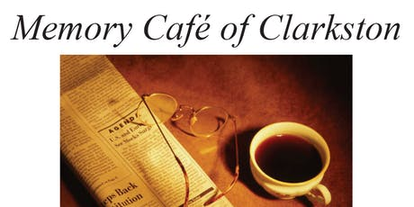 Memory Cafe of Clarkston tickets
