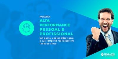 [SÃO PAULO/SP] Palestra Alta Performance Pessoal e Profissional 18 de março