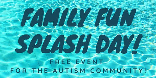 Family Fun Splash Day - Fort Worth