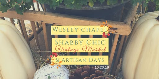 Fall Wesley Chapel Shabby Chic Vintage Market & Artisan Day