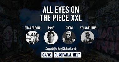 All Eyes On The Piece XXL w/SFB (Frenna), 3Robi, Poke&YoungEllens