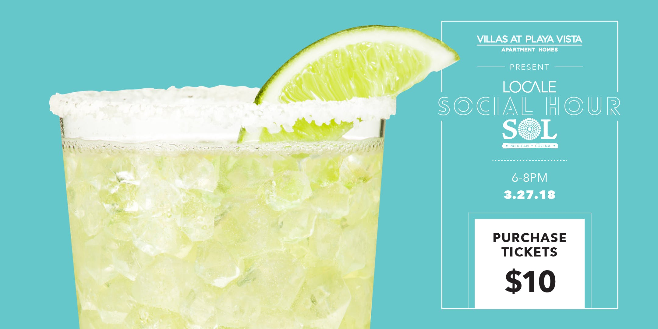 LOCALE Social Hour at SOL Cocina Presented by