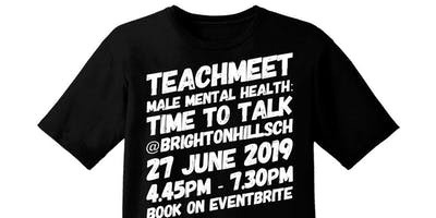 Male Mental Health: Time To Talk TEACHMEET