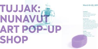 TUJJAK: Nunavut Art Pop-Up Shop Workshops