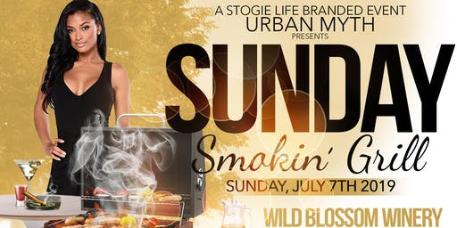 Urban Myth Presents Sunday Smokin' Grill sponsored by Stogie Life