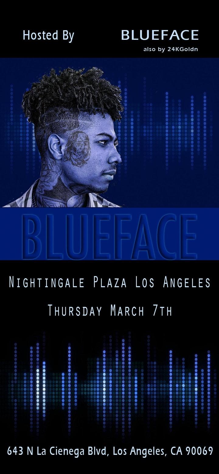 Nightingale Plaza: Hosted by Blueface. Bust down Thotiana image