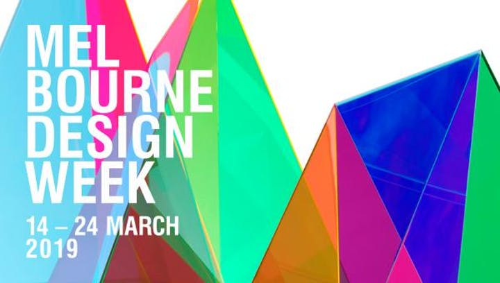 Image result for Melbourne Design Week 2019 organised by NGV in collaboration with Creative Victoria.