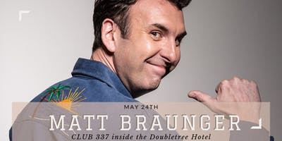 Matt Braunger (Conan, David Letterman, Comedy Central, Mad TV)