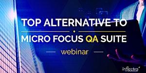 Free Webinar: Meet The Top Alternative To Micro Focus...