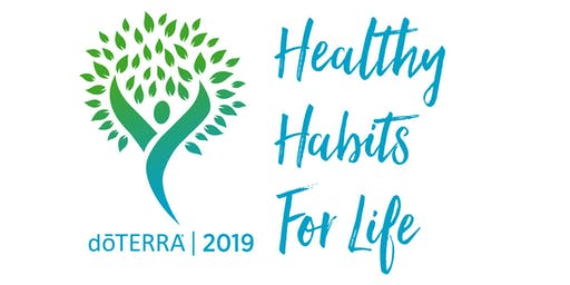 doTERRA 2019 Healthy Habits For Life - Fargo, ND