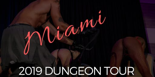 Royal Fetish Dungeon Tour: Miami