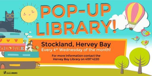 Pop-up Library - Stockland, Hervey Bay - (Ages 5 and under)