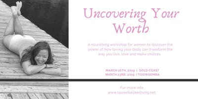 Uncovering Your Worth